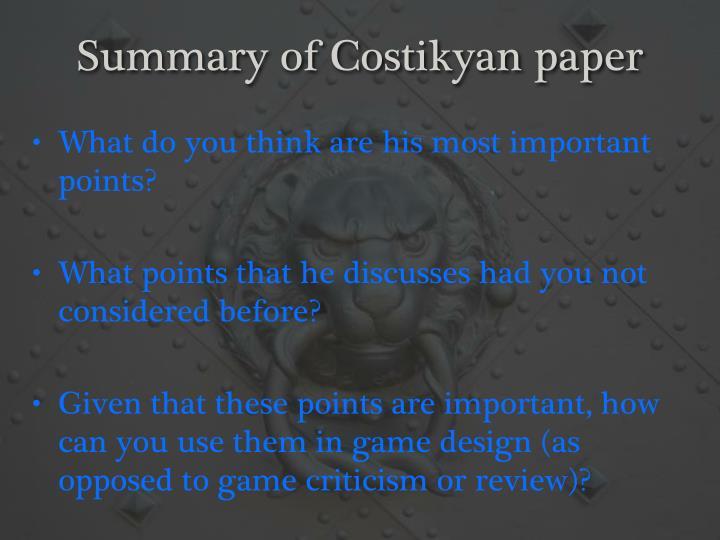 Summary of Costikyan paper