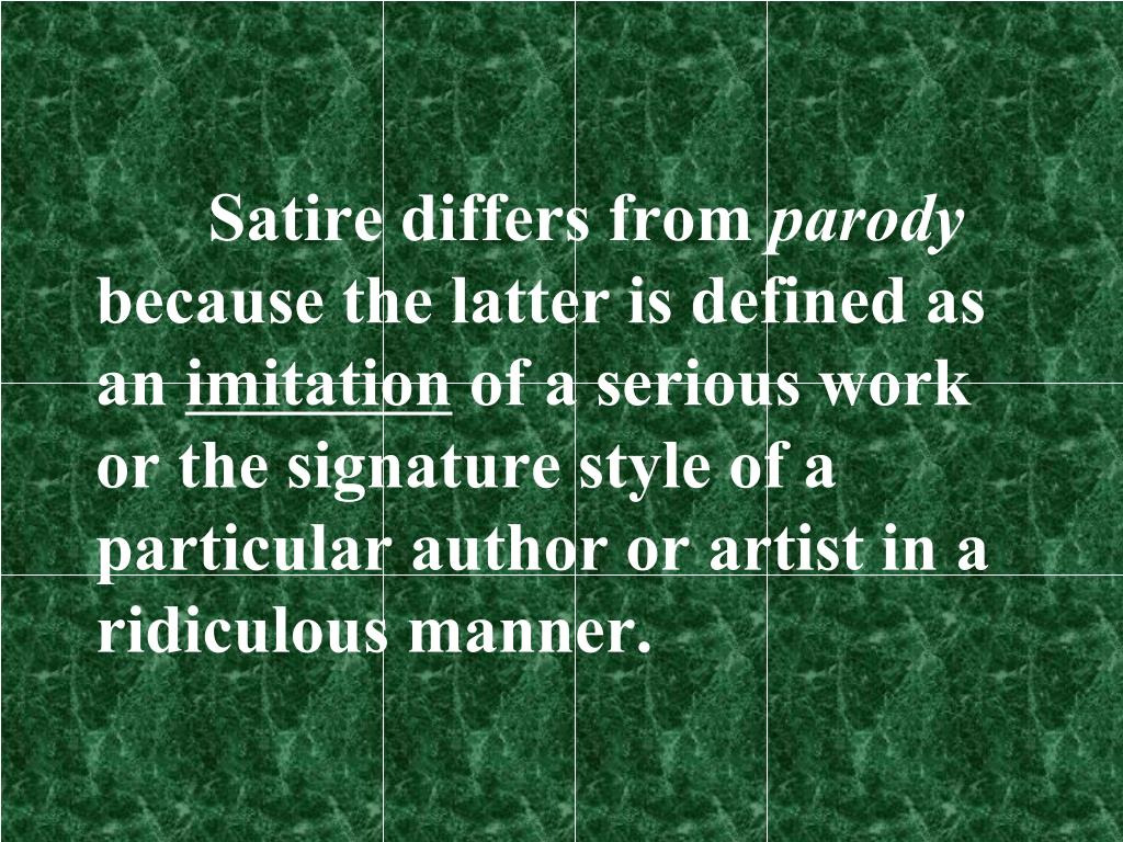 Ppt Satire Vs Parody Powerpoint Presentation Free Download