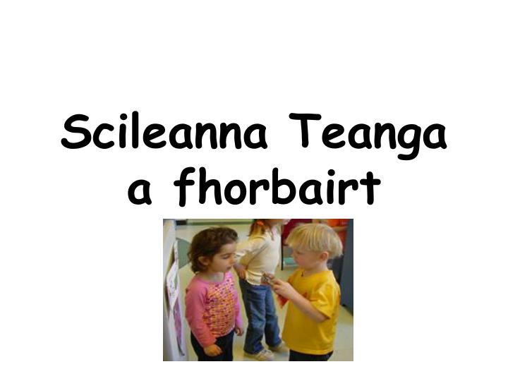 Scileanna Teanga a fhorbairt