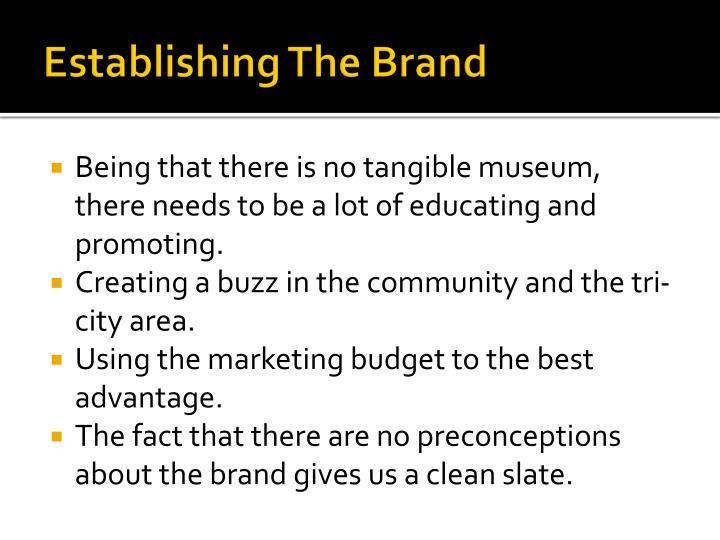 Establishing The Brand