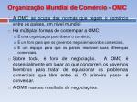 organiza o mundial de com rcio omc1
