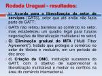 rodada uruguai resultados1