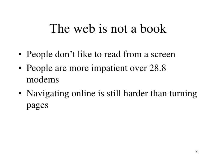 The web is not a book