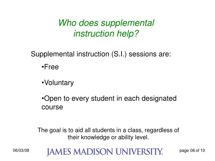 Who does supplemental instruction help?