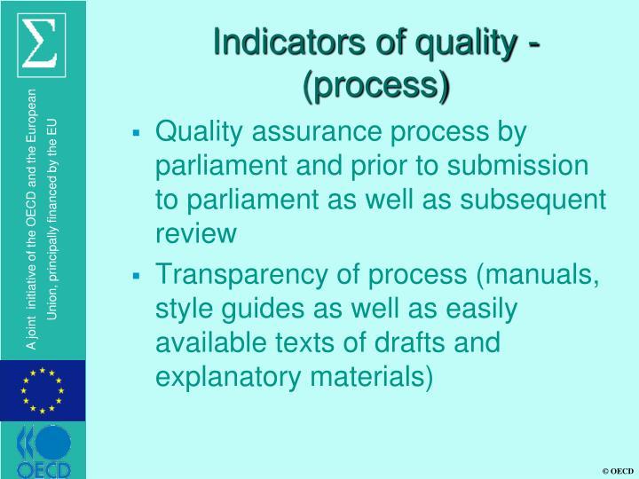 Indicators of quality - (process)