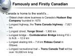 famously and firstly canadian4