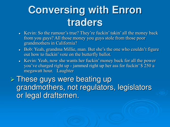 Conversing with Enron traders