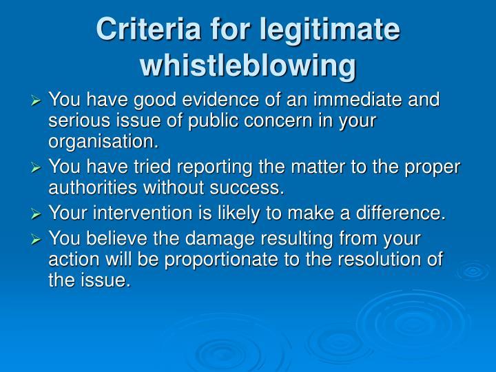 Criteria for legitimate whistleblowing