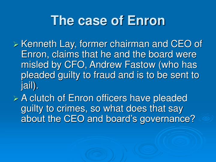 The case of Enron