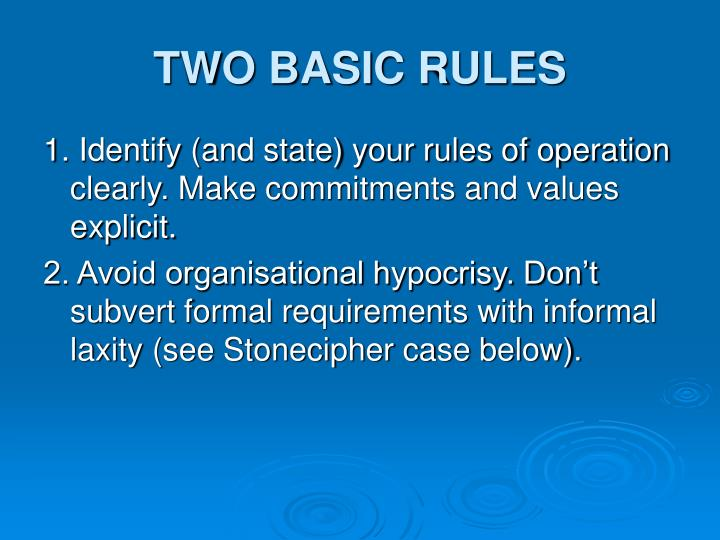 TWO BASIC RULES