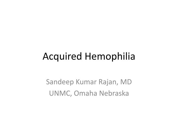 acquired hemophilia n.