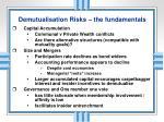 demutualisation risks the fundamentals