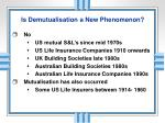 is demutualisation a new phenomenon