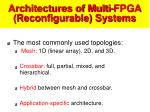 architectures of multi fpga reconfigurable systems