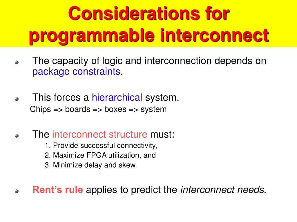 Considerations for programmable interconnect