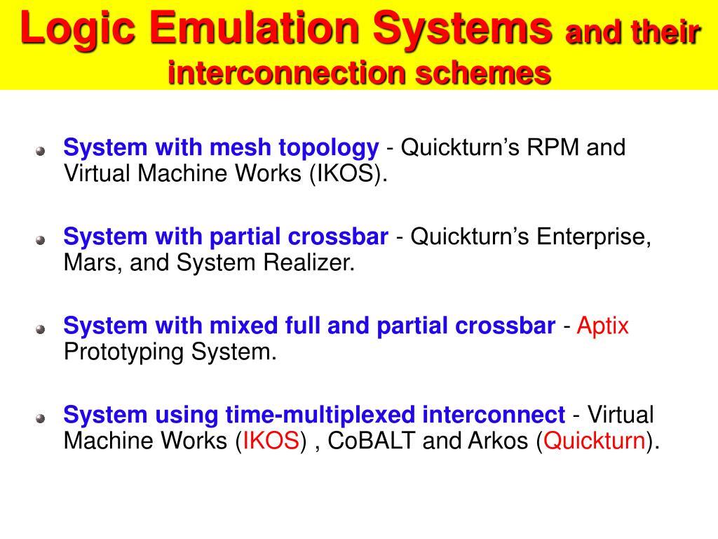 Logic Emulation Systems