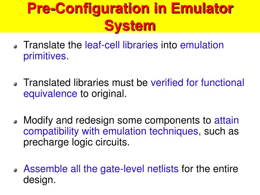 Pre-Configuration in Emulator System