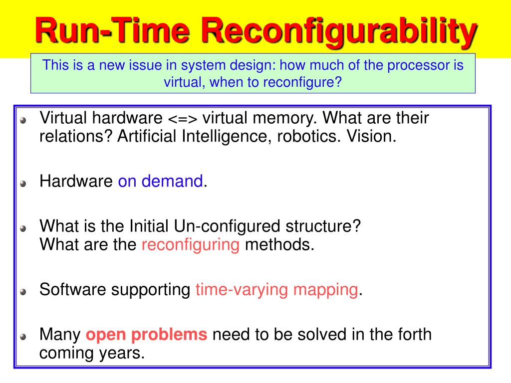 Run-Time Reconfigurability