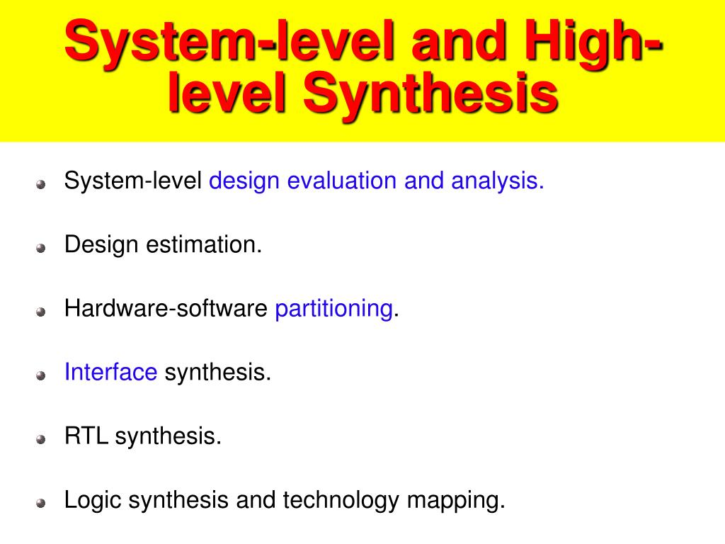 System-level and High-level Synthesis