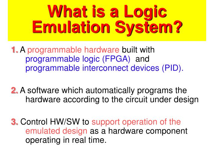 What is a logic emulation system