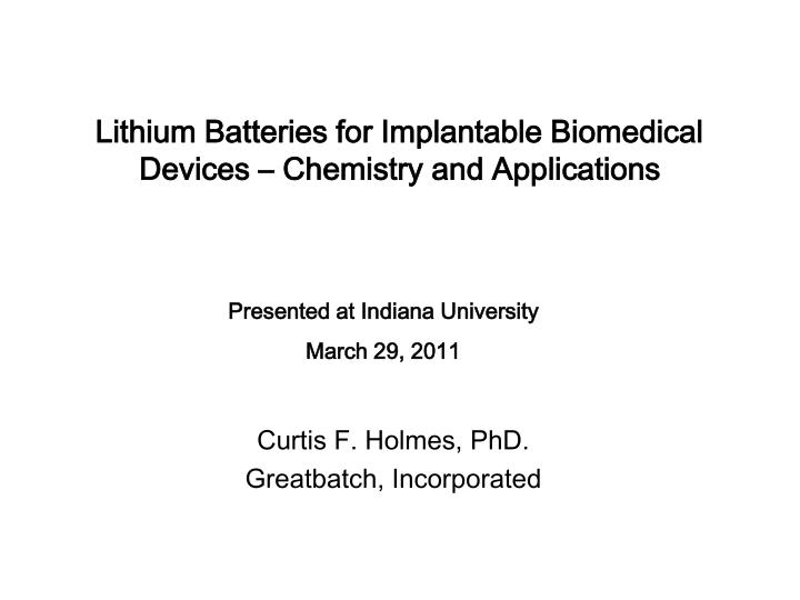 lithium batteries for implantable biomedical devices chemistry and applications n.