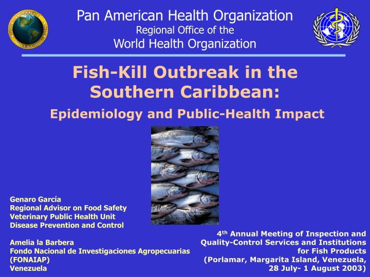 Fish kill outbreak in the southern caribbean epidemiology and public health impact