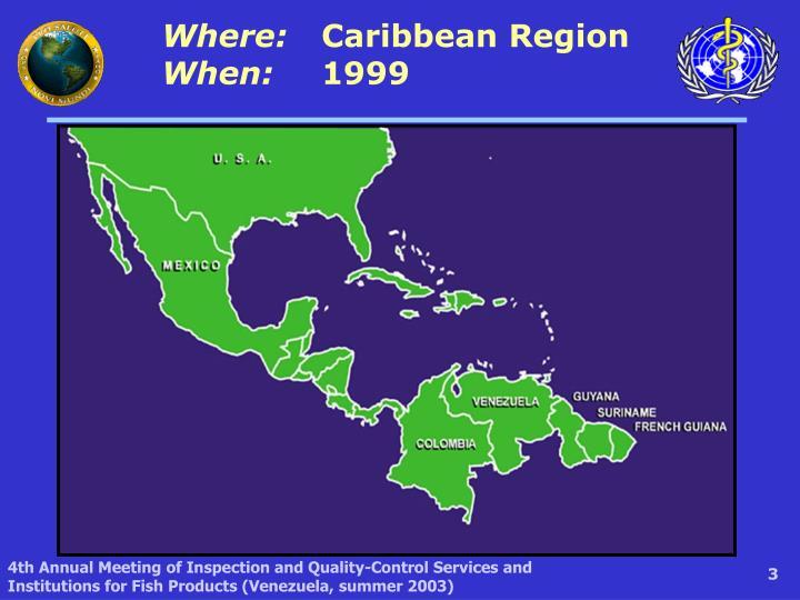 Where caribbean region when 1999