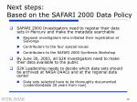 next steps based on the safari 2000 data policy