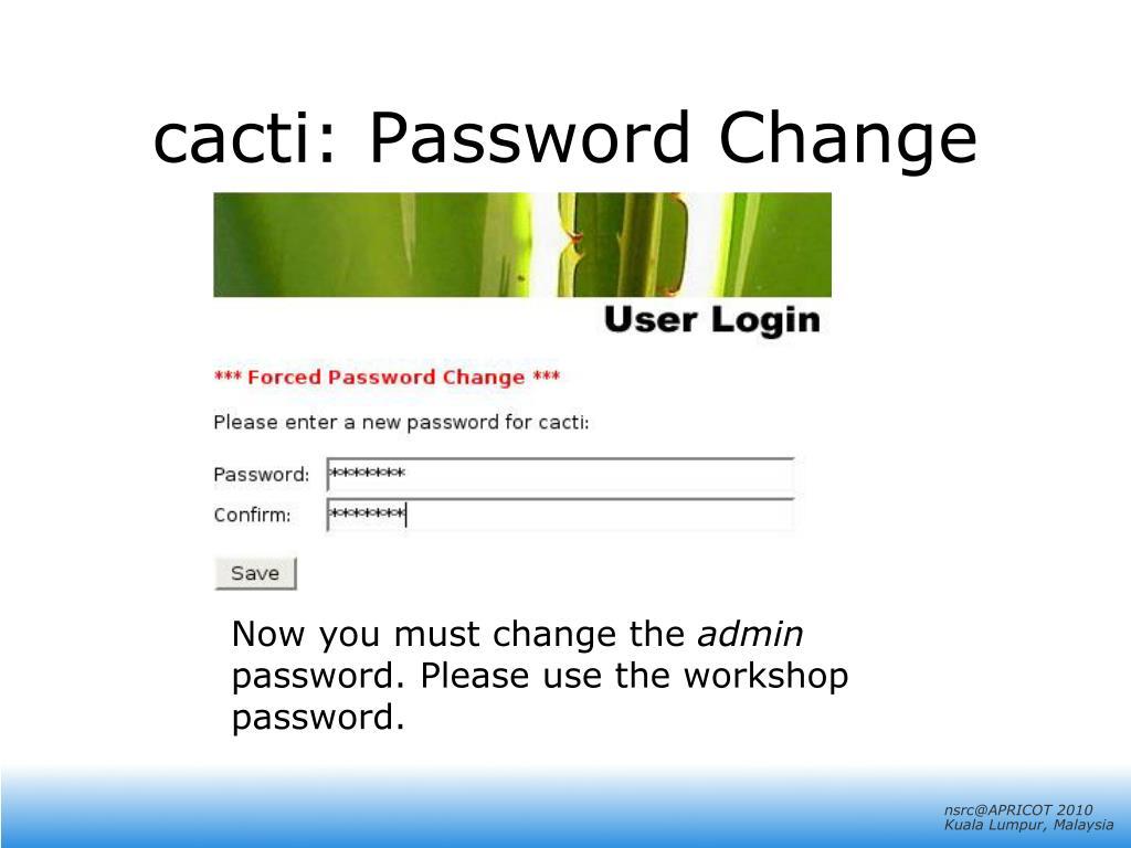 cacti: Password Change