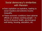 social democracy s similarities with marxism