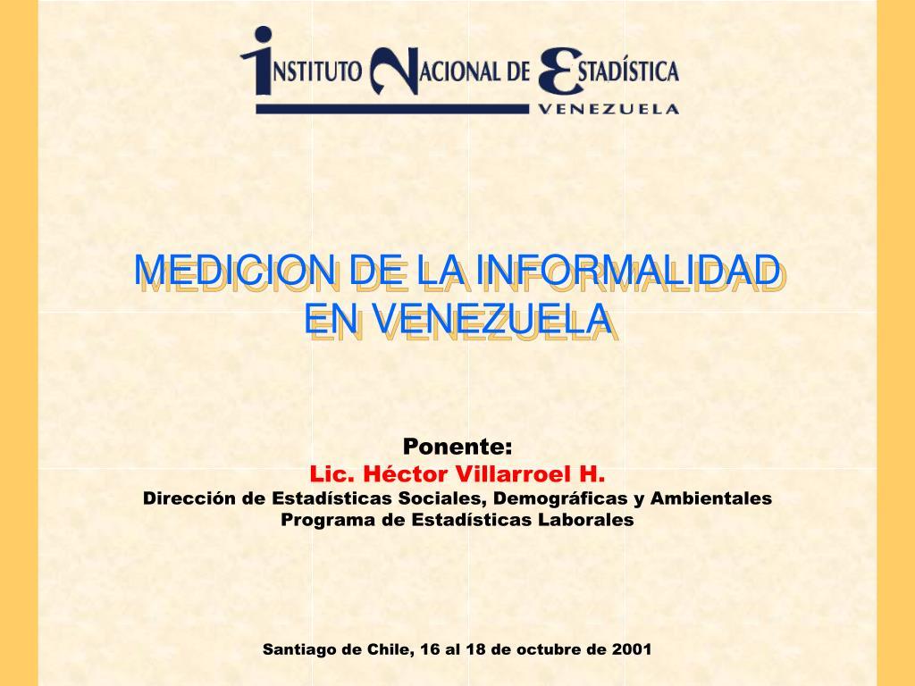 medicion de la informalidad en venezuela l.