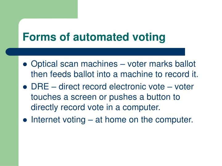 Forms of automated voting