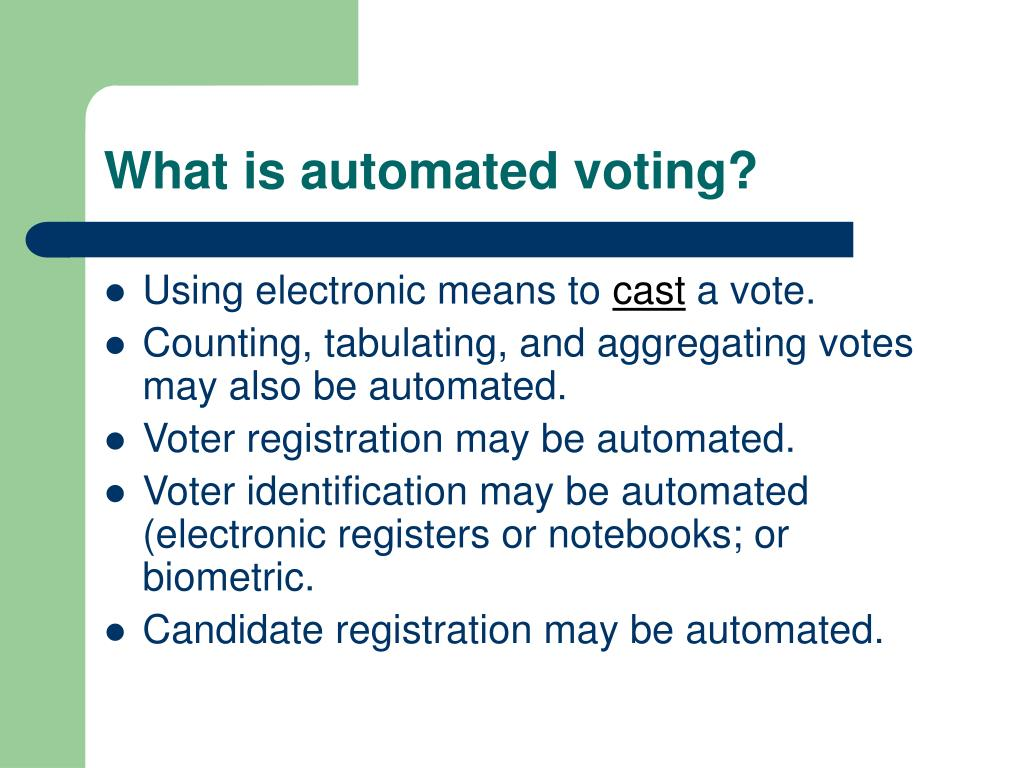 What is automated voting?