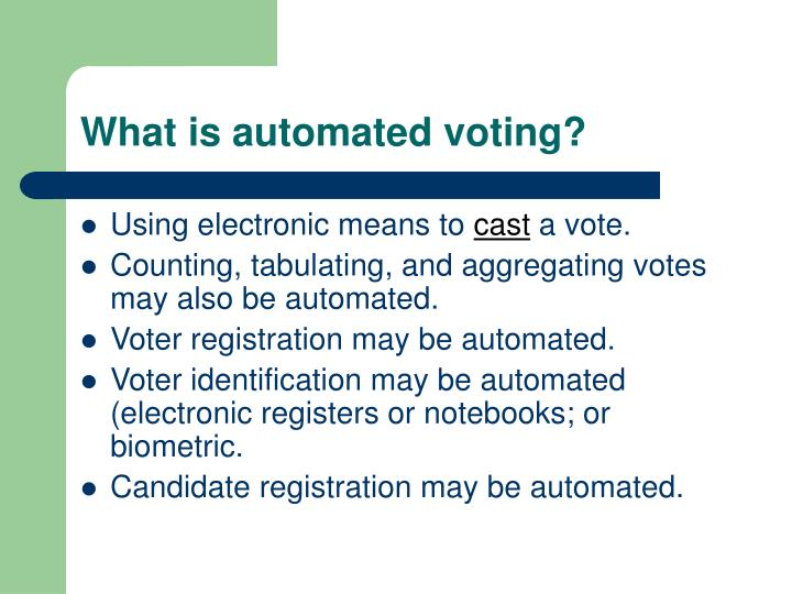 What is automated voting