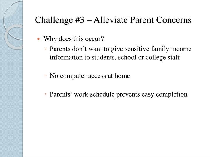 Challenge #3 – Alleviate Parent Concerns