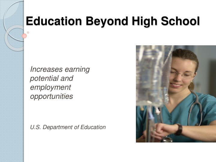 Education Beyond High School