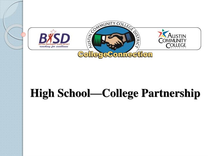 High School—College Partnership