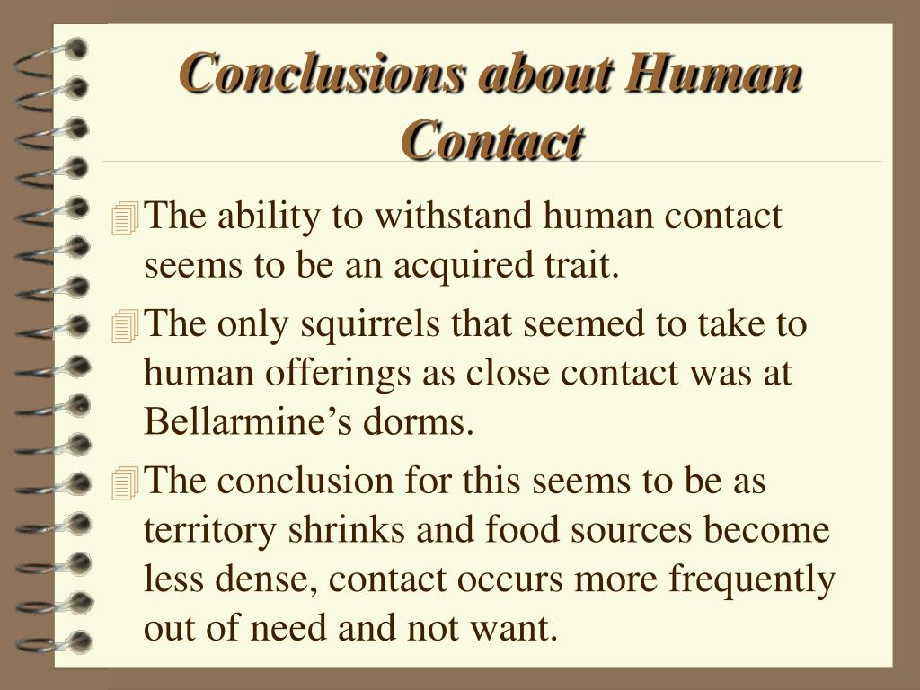 Conclusions about Human Contact
