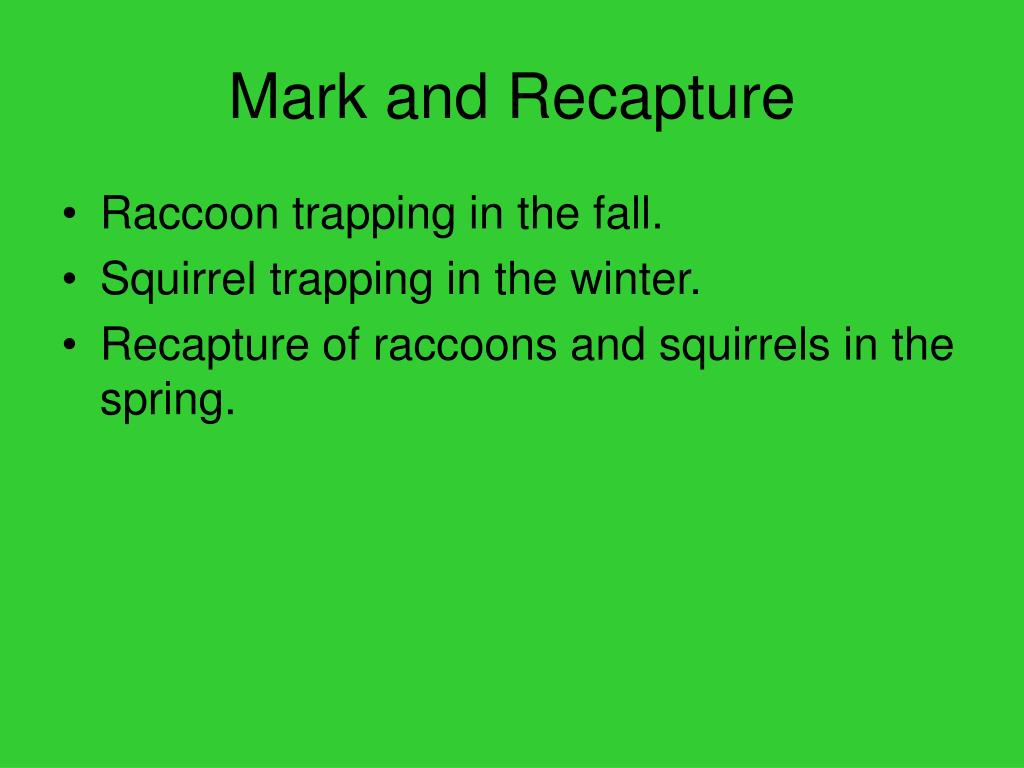 Mark and Recapture