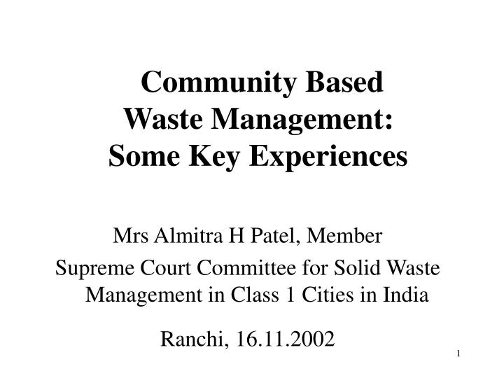 community based waste management some key experiences