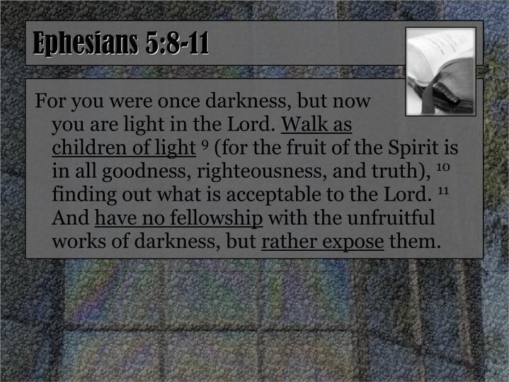 Ephesians 5:8-11