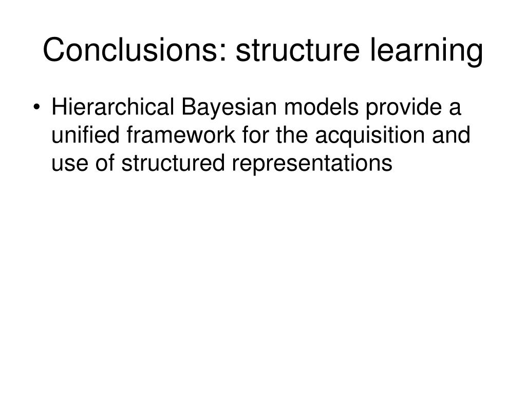 Conclusions: structure learning