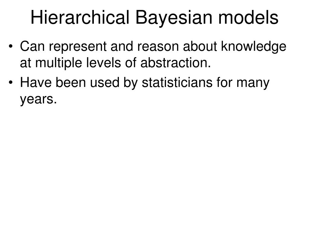 Hierarchical Bayesian models