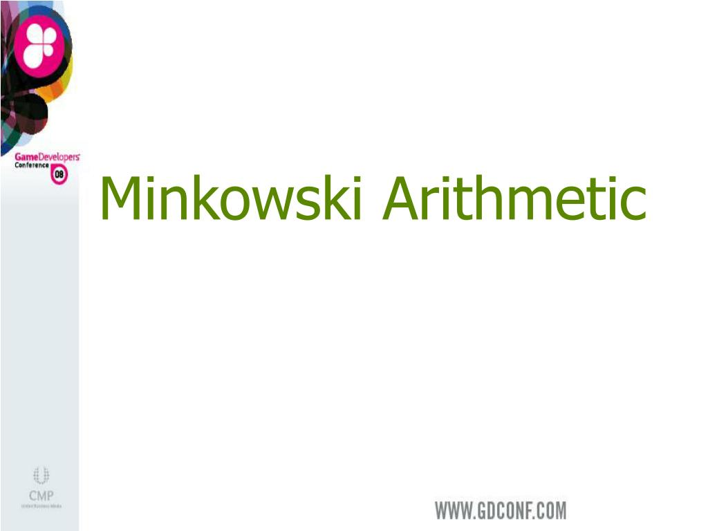 Minkowski Arithmetic