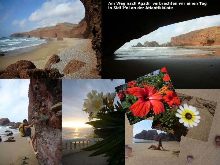 Am Weg nach Agadir verbrachten wir einen Tag
