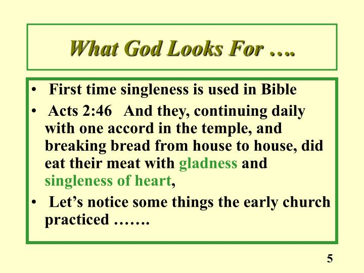 What God Looks For ….