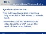 agency based systems policy