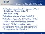 monthly standard reports