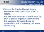 standard report request and news broadcast