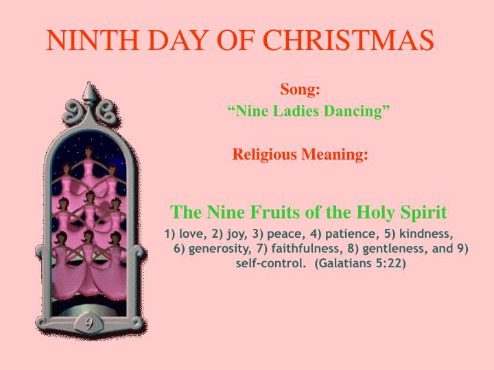NINTH DAY OF CHRISTMAS
